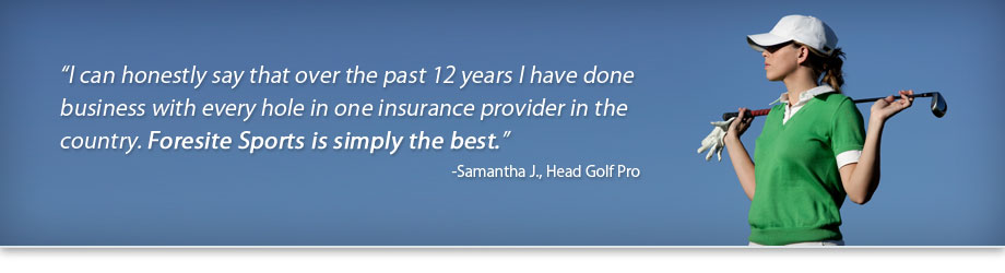 Foresite Sports is a leading provider of hole in one insurance and golf event signs